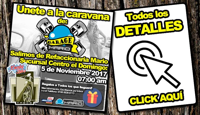 CARAVANA DEL GARAGE DE MARIO, VAMOS AL XOCHIVOLKS 13